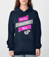 World's Okayest Mom Sweatshirt from Boots Tees