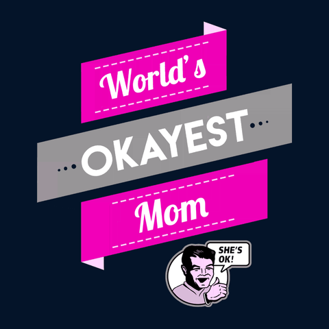 Vintage Style World's Okayest Mom T-Shirt
