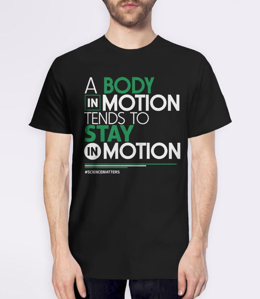 March for Science t-shirt: a body in motion - black mens tee