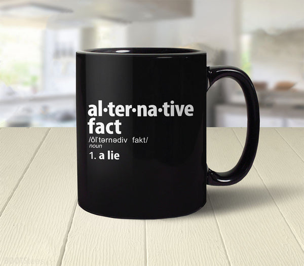 Alternative Fact Definition coffee mug: a lie - back