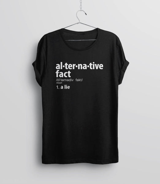 Alternative facts definition t-shirt, anti-trump tee by BootsTees