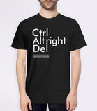 Reformat the Hate (Ctrl Alt Right Del) t-shirt - mens tee