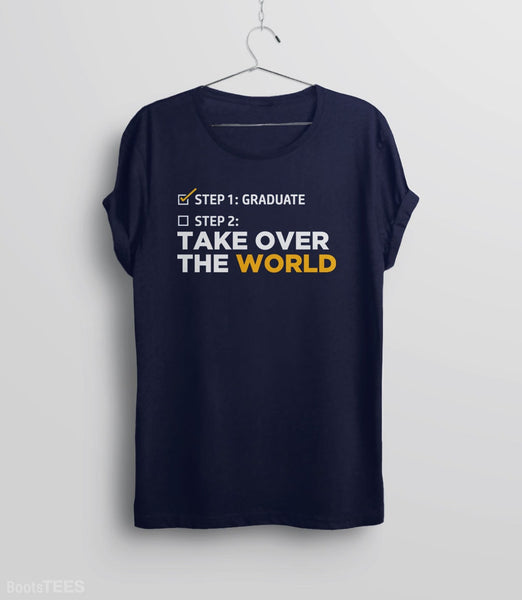 Graduation Quote T-Shirt and Funny Graduation Gift. Pictured: Navy Tee.