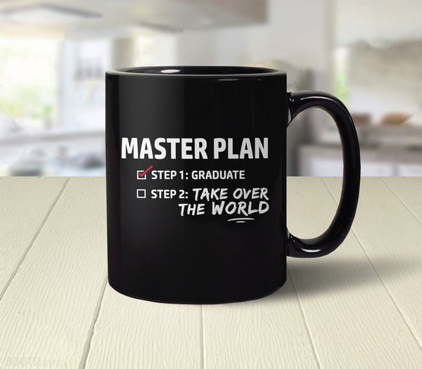 Funny Graduation Gift Coffee Mug - Master Plan - back