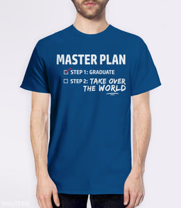 Master Plan | Funny Graduation T-Shirt Gift for Grad. Pictured: Royal Blue Mens Tee.