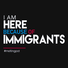 I Am Here Because of Immigrants T-shirt from Boots Tees