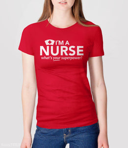 I'm a Nurse, What's Your Superpower?, Red Womens Tee by BootsTees