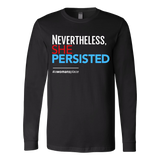 Nevertheless She Persisted feminist quote long sleeve t-shirt