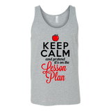 Keep Calm and Pretend It's On the Lesson Plan Tank Top - heather grey unisex