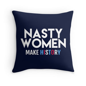 Nasty Women Make History