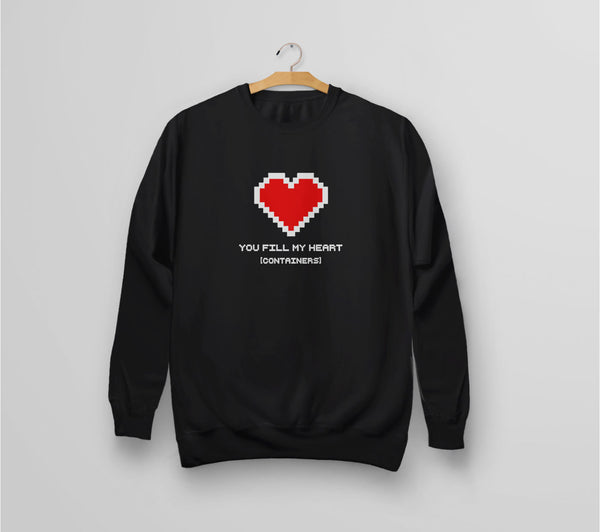 You Fill My Heart Containers Sweatshirt - black romantic geek gift