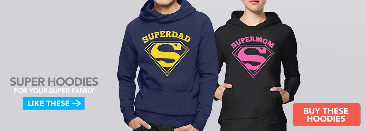 Geek Hoodies: Super Mom and Super Dad hooded sweatshirts
