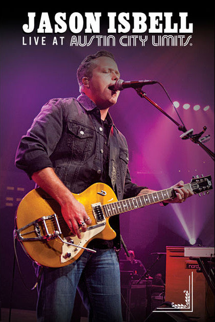 "Jason Isbell ""Live at Austin City Limits"" DVD"