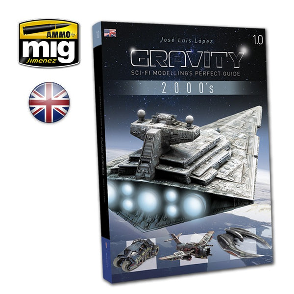 Gravity 1.0 : Sci-Fi Modelling Perfect Guide 2000's