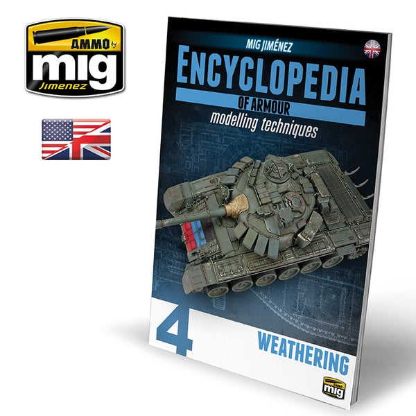 Encyclopedia of Armour Modelling Techniques Volume 4 : Weathering