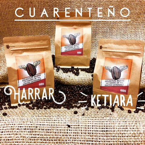 Three Half Pounds Cuarenteno, Harrar, and Ketiara Limited Time