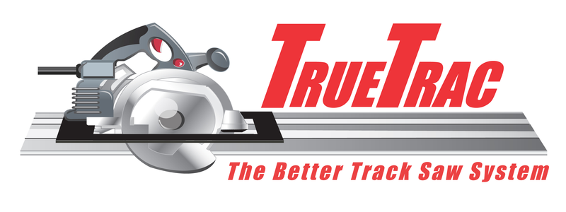 TrueTrac - The Better Track Saw System