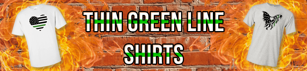 Thin Green Line Shirts for EMS