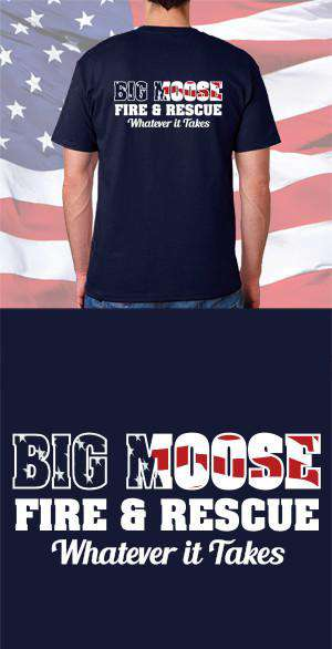 Screen Print Design Big Moose Fire Department Flag Back DesignFire Department Clothing