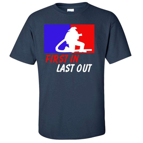 "Printed Firefighter Shirt - ""Firefighter First In Last Out"" - Gildan 200 - DTGFire Department Clothing"