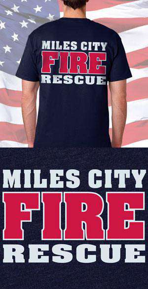 Screen Print Design Miles City Fire Rescue Back DesignFire Department Clothing