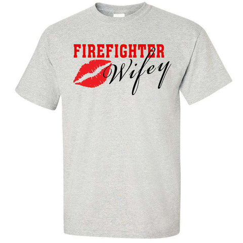 "Printed Firefighter Shirt - ""Wifey"" - Gildan 200 - DTG"