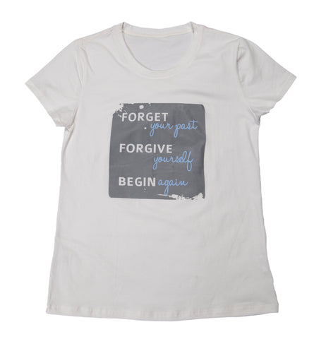 "T-shirt ""Forget, Forgive, Begin"" - Womens White"