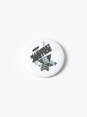 MANIFEST JUSTICE (LIBERTY) BUTTONS
