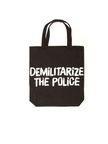 DEMILITARIZE THE POLICE TOTE BAG