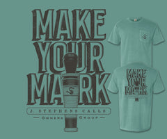 J. Stephens Calls Make Your Mark Shirt - NEW