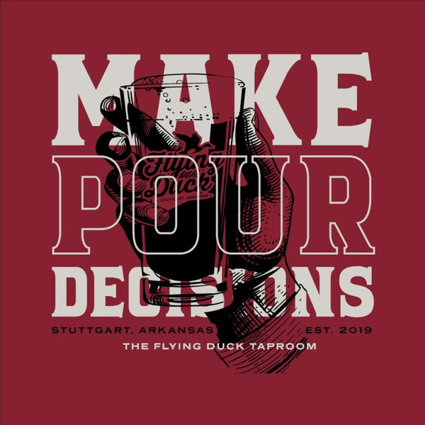 Make Pour Decisions T-Shirt - NEW