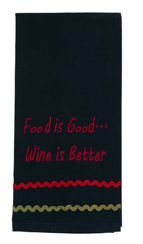 "Bramble ""Food Is Good... Wine Is Better""Embroidered Dishtowel"