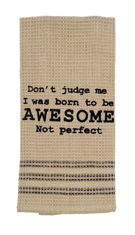 Born To Be Awesome Dishtowel - Country Farmhouse Kitchen Funny Dish Towels