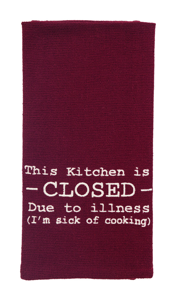 Kitchen Is Closed Dishtowel - Country Farmhouse Kitchen Funny Dish Towels