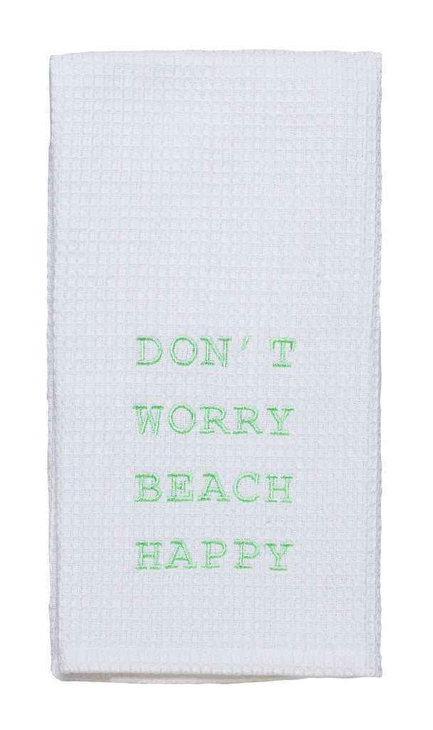 Don't Worry Beach Happy Dishtowel