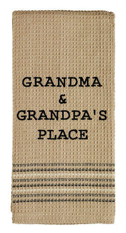Grandma & Grandpa's Place Dishtowel - Country Farmhouse Kitchen Funny Dish Towels