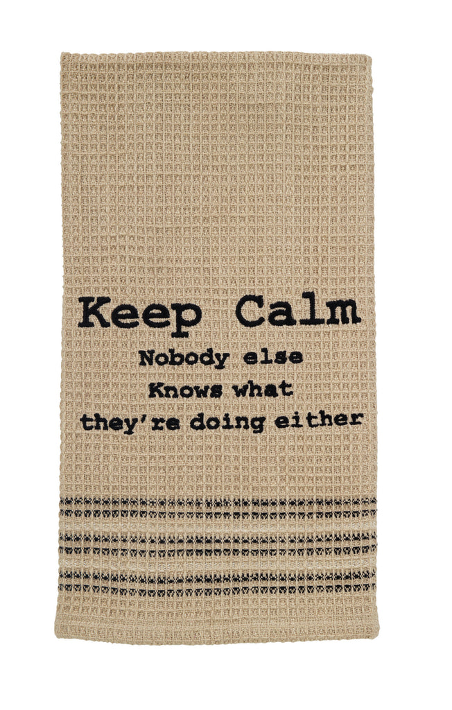 Keep Calm Nobody Else Knows Dishtowel - Country Farmhouse Kitchen Funny Dish Towels