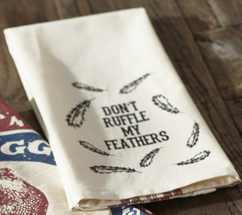 "Farm Feed ""Don't Ruffle My Feathers"" Dishtowel"