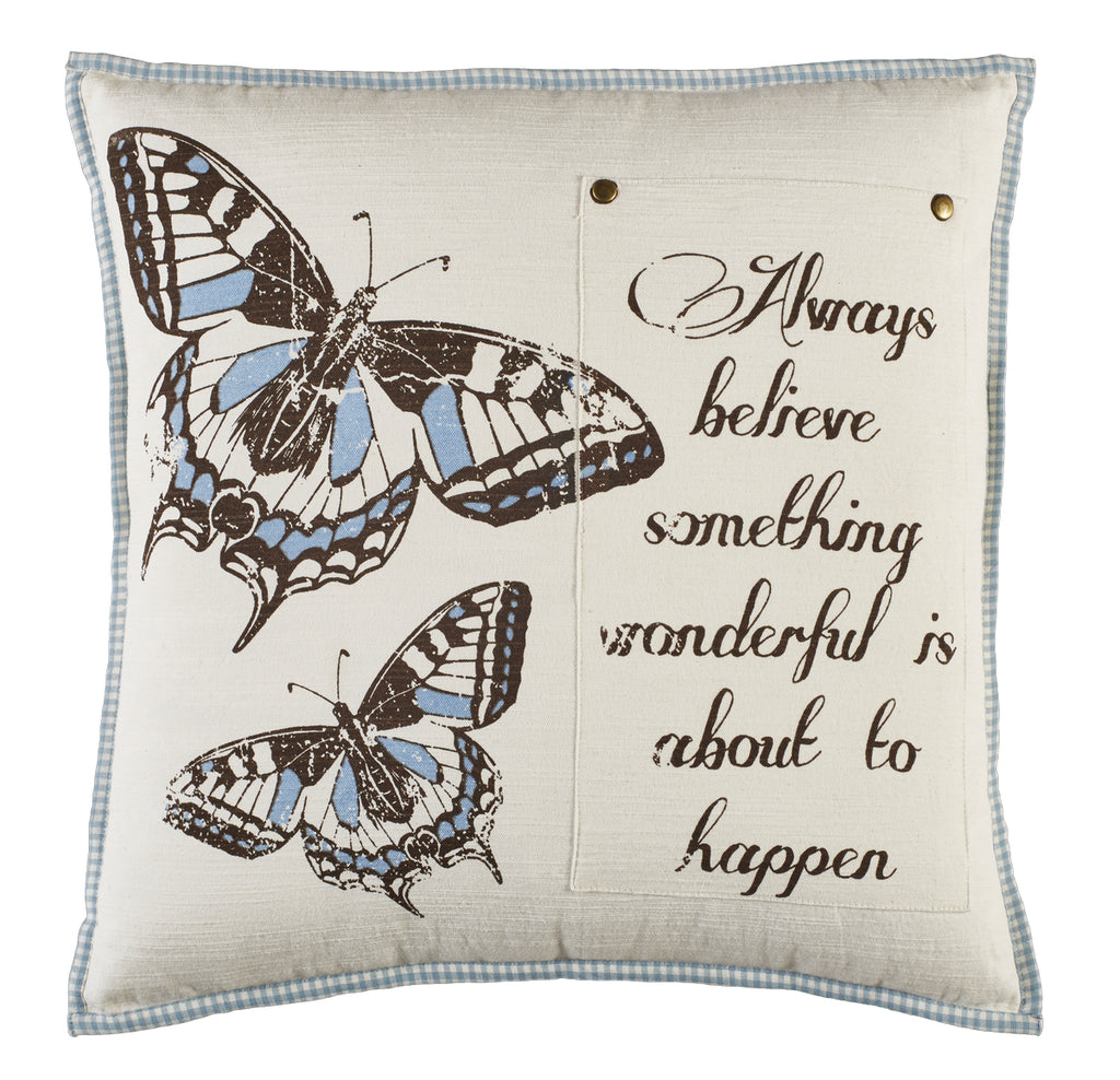 Always Believe Butterfly Pillow
