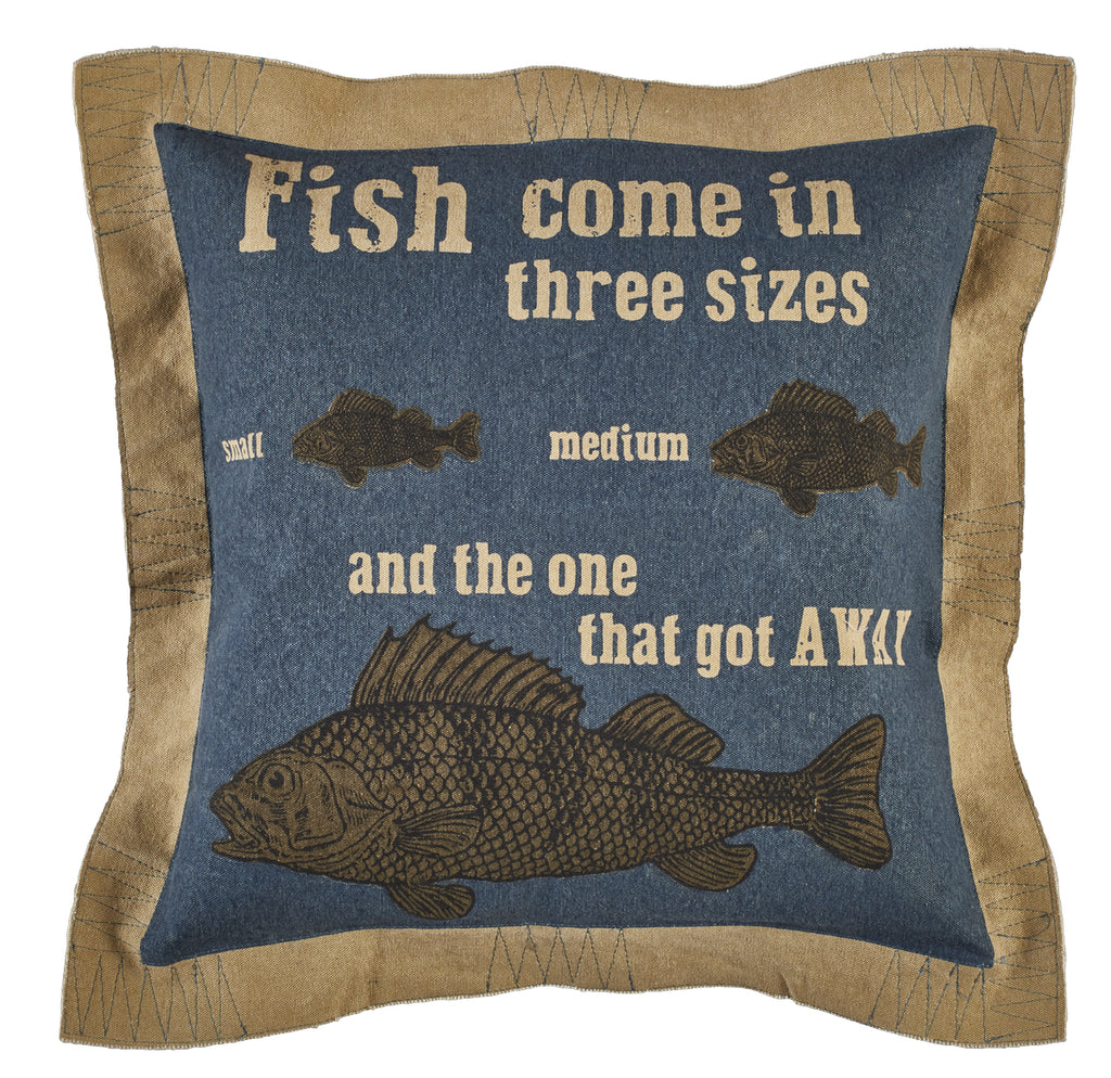 Fish Come In Three Sizes Pillow