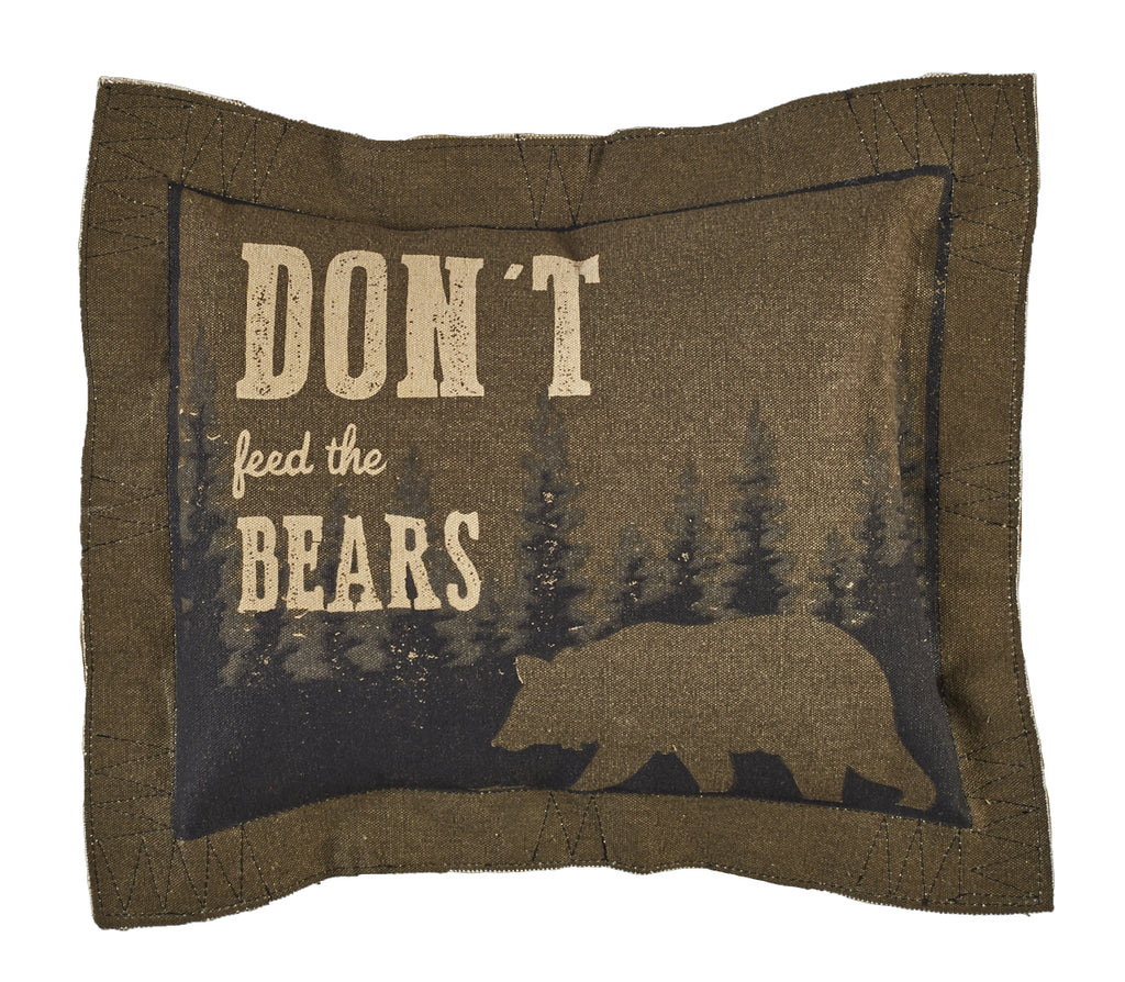 Don't Feed The Bears Pillow