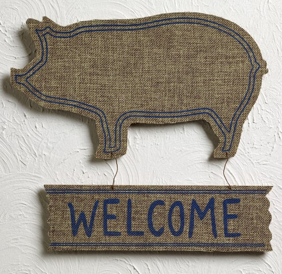 "Soft Cotton Burlap-Wrapped Wood Pig ""Welcome"" Door Sign"