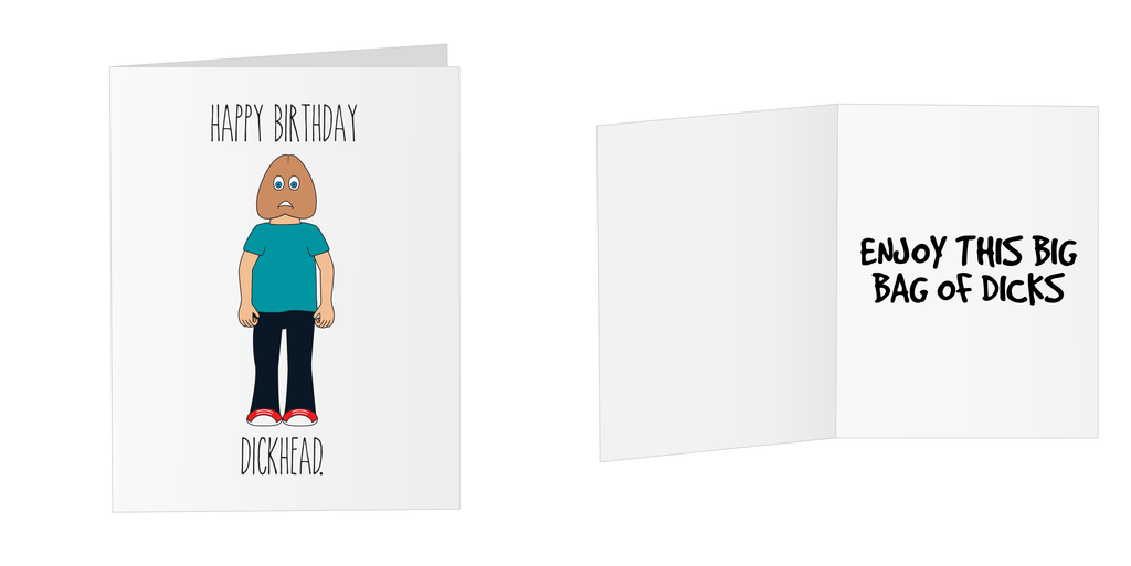 Happy Birthday DICKHEAD Greeting Card