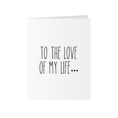 Valentine's Day Card - Love of My Life