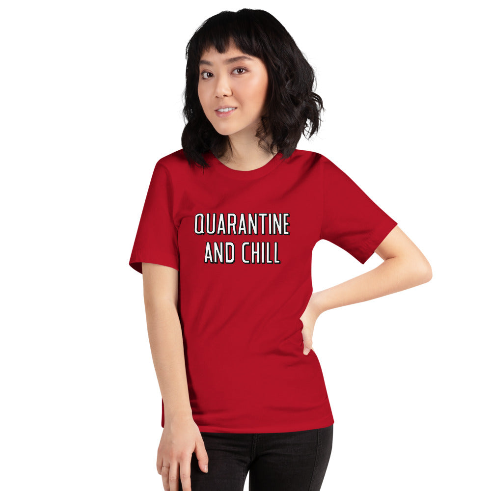 Quarantine and Chill - Short-Sleeve Unisex T-Shirt