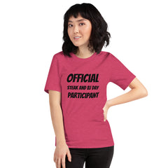 Official Steak and BJ Day Participant - Short-Sleeve Unisex T-Shirt