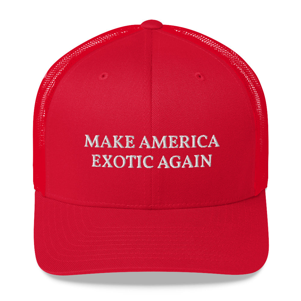 Make America Exotic Again Trucker Cap