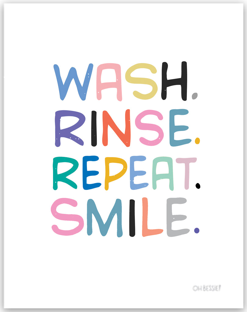 Wash and Smile Print