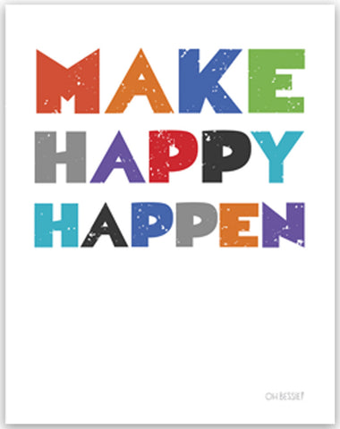 Make Happy Happen Wall Print