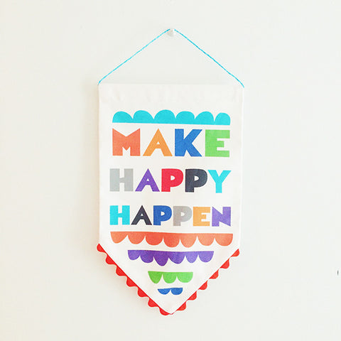 """Make Happy Happen"" Banner"